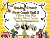 Reading Street Unit 2 First Grade: I Have Who Has Spelling
