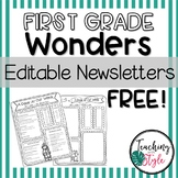 First Grade Reading Wonders Editable Newsletters Units 1-5