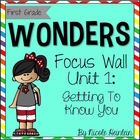 Reading Wonders First Grade Unit 1 Focus Wall