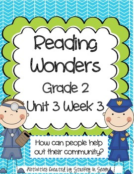 Reading Wonders Grade 2 Unit 3 Week 3