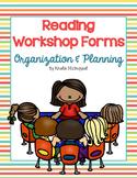 Reading Workshop Forms - Planning & Organization