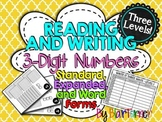 FREE Reading and Writing 3-Digit Numbers (Standard, Expand