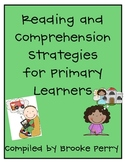 Reading/Comprehension Strategies for Primary Learners