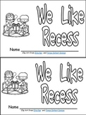 Recess Emergent Reader- Kindergarten- w/ Writing Activity