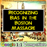 American Revolution, Boston Massacre & Bias! Students find
