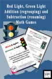 Red Light, Green Light: Addition (regrouping) & Subtractio