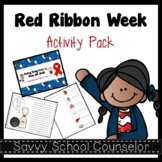 Red Ribbon Week Activity Pack- Savvy School Counselor