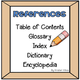 References: Table of Contents, Glossary, Index, Dictionary