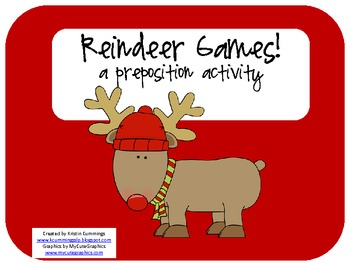 Reindeer Games! a preposition activity!
