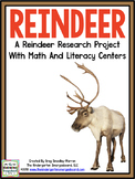 Reindeer Research! A Research And Writing Creation + Math/