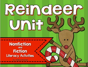 Reindeer Unit {Nonfiction and Fiction Literacy Activities}