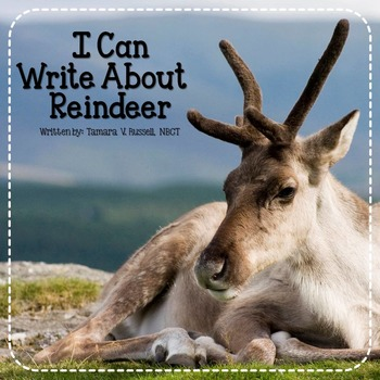 https://www.teacherspayteachers.com/Product/Reindeer-Writing-A-Common-Core-Aligned-Writing-Pack-for-Firsties-1585683