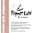 1830 REPORT CARD COMMENTS: language, math, behavior, scien