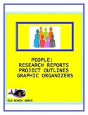 Research Reports, Project Outlines, Graphic Organizers for