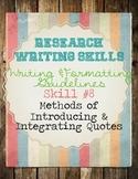 Research Skills: Methods of Introducing & Integrating Quot