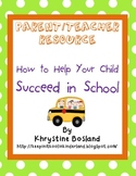 Resource for Parents: How To Help Your Child Succeed in School