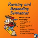 Revising and Expanding Sentences