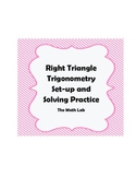Right Triangle Trigonometry Set-Up and Solving Puzzle