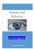 Robots and Robotics: Investigation and Workshops