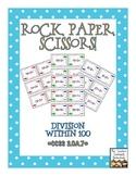 Rock, Paper, Scissors: Division