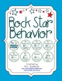 Rock Star Behavior