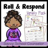 Roll and Respond Variety Pack- Savvy School Counselor