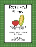 Rosa and Blanca Reading Street Grade 2 2011 & 2013 Series