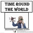 FREE! Time Round the World Lesson Activity