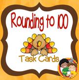 Rounding to 100: Turkey Task Cards