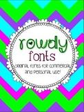 Rowdy Fonts!