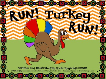 Run, Turkey, Run: A Thanksgiving Day Story About the One T