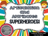 /S/ and Attributes Superheros
