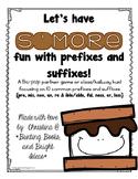 S'more Prefixes and Suffixes- Prefix and Suffix Identifica