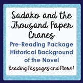 SADAKO AND THE THOUSAND PAPER CRANES Historical Background