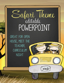 SAFARI - PowerPoint, Open House, Curriculum Night, Meet th