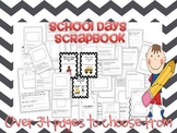 SCHOOL DAYS SCRAPBOOK