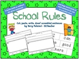 SCHOOL RULES ~ Cut, Paste, Write, Draw! Scrambled Sentences