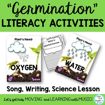 "SCIENCE SONG: ""Germination"" Plant Cycle *Writing *Mp3's *T"