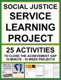 SERVICE LEARNING PROJECT: SOCIAL JUSTICE HUGE FREEBIE