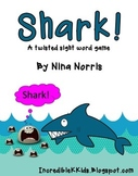 SHARK!! a fun twist on a sight word game