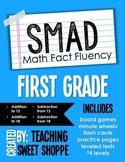 SMAD Math Fact Fluency Program *FIRST GRADE*
