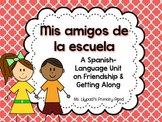 Friendship Unit for PreK, Kindergarten, or 1st (Spanish)