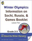 Winter Olympics: Information on Sochi, Russia Gr. 2-3 Lesson Plan