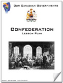 Canadian Government Lessons: Confederation  **Sale Price $