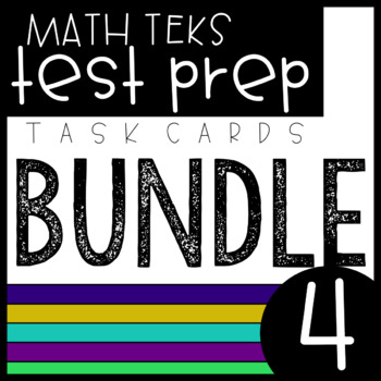 4th Grade STAAR Math Bundle - Task Cards - All Newly Revised TEKS (4th Grade)