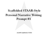 STAAR Writing Scaffolded Personal Narrative Prompt #1 (4th Grade)