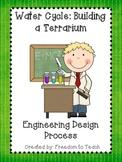 STEM: Build a Terrarium *Engineering Design Process* Scien