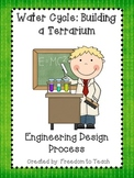 STEM: Build a Terrarium *Engineering Design Process* Scien