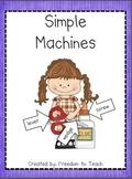 STEM:SIMPLE MACHINES: common core activities/ inquiry base