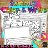 SUMMER Coloring and Writing Sheets, End of Year, Summer Vacation
